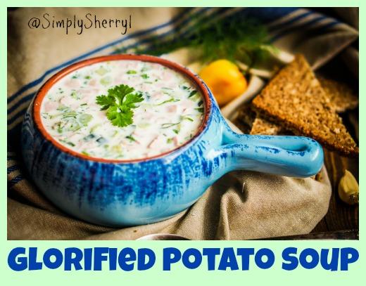 Glorified Potato Soup