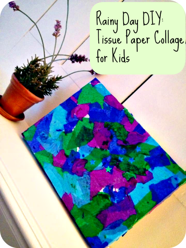 Rainy Day DIY: Tissue Paper Collage for Kids