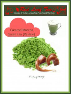 Caramel Matcha Green Tea {Review}