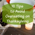 10 Tips to Avoid Overeating on Thanksgiving