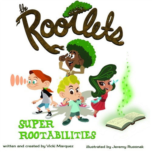 The Rootlets: Super Rootabilities {Book Review}