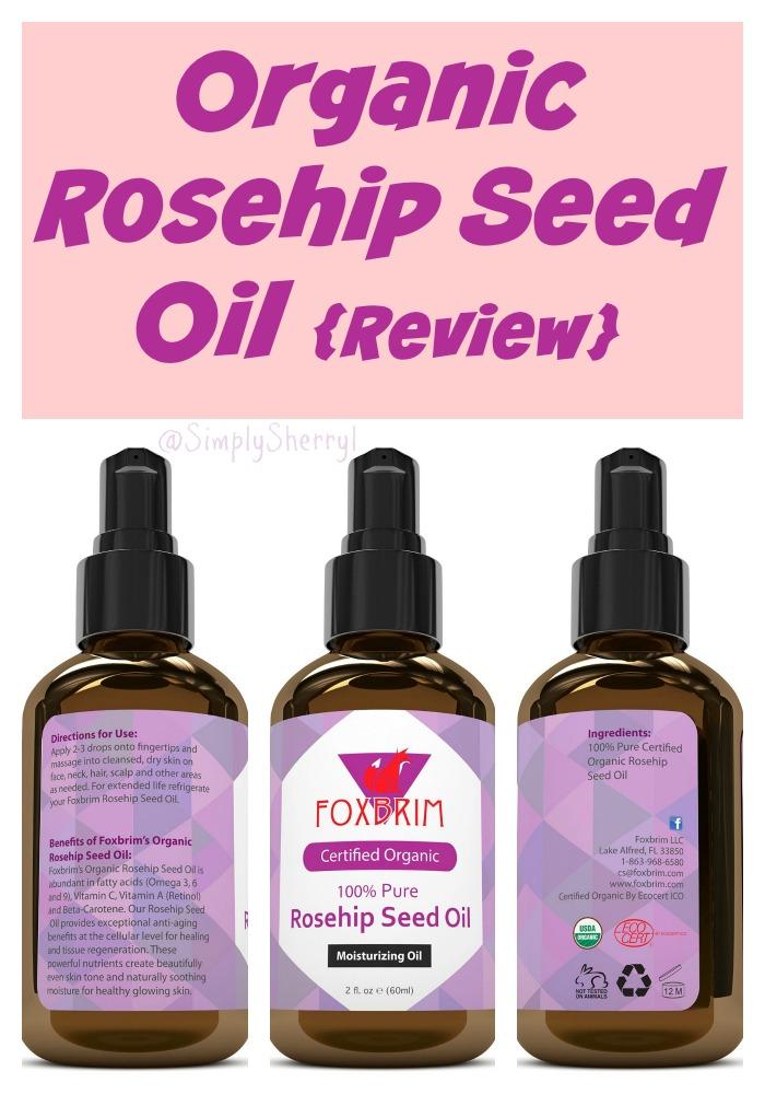 Rosehip Oil: Organic Rosehip Seed Oil {Review}