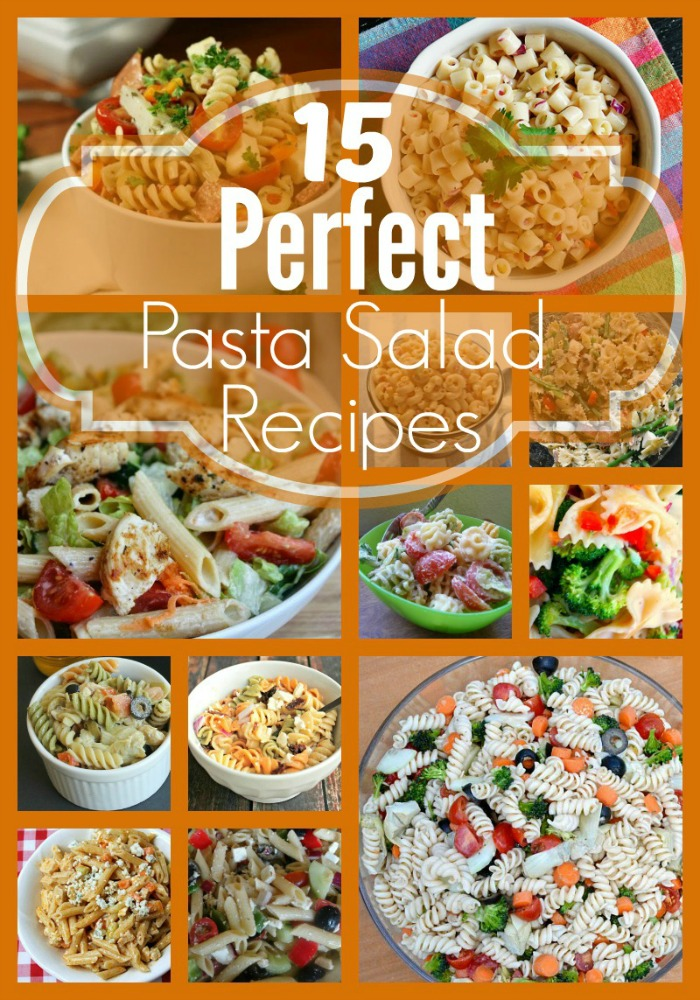 15 Perfect Pasta Salads