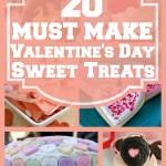 20 Must Make Valentine's Day Sweet Treats