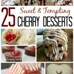25 Sweet & Tempting Cherry Desserts