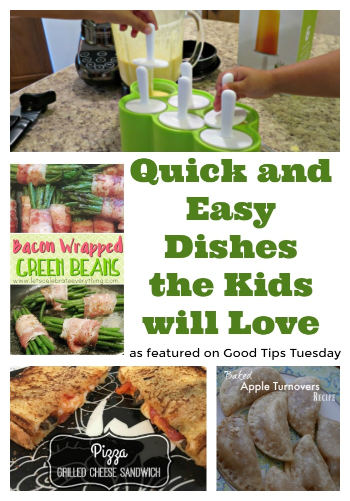 Quick and Easy Dishes the Kids Will Love