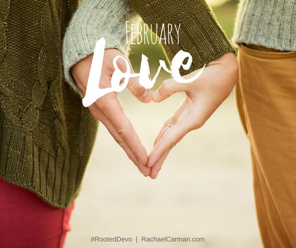 February Devo Topic is Love