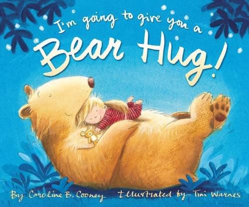 I'm Going to Give You a Bear Hug