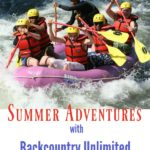 Summer Adventures with Backcountry Unlimited