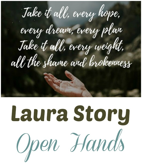 Open Hands with Laura Story