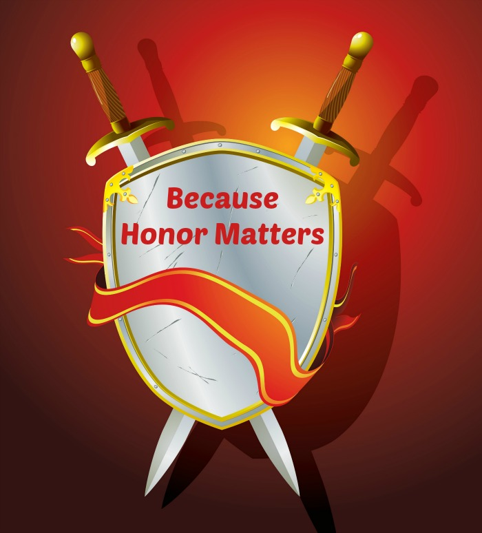 Because Honor Matters