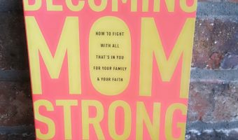 Becoming MomStrong