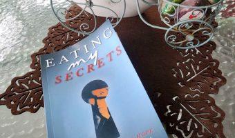 Eating My Secrets: Health, Healing, Hope